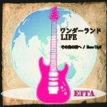 EITA「ワンダーランド/LIFE」@Bass